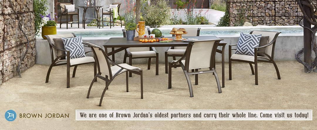 We are one of Brown Jordan's oldest partners and carry their whole line.